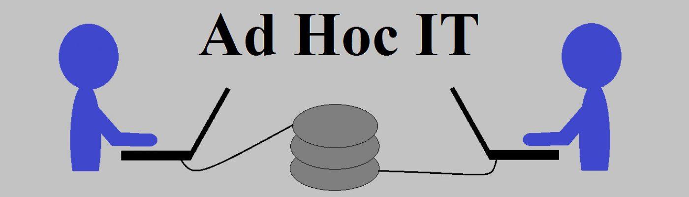 Ad Hoc IT